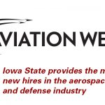 Iowa State University named the top source of graduates hired by aerospace and defense companies