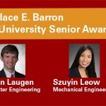 Two engineering students honored with Wallace E. Barron All-University Senior Award