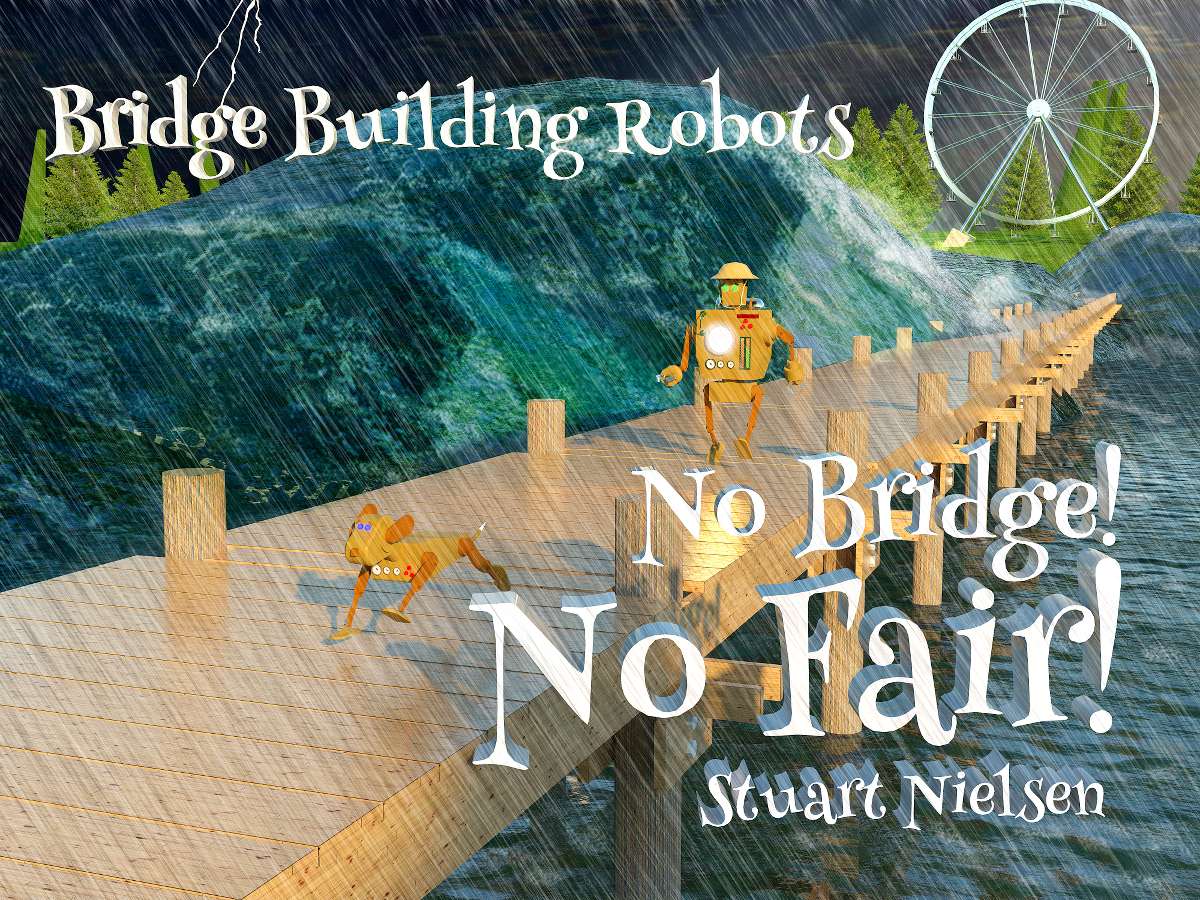 "The cover illustration for one of Nielsen's books, titled ""No Bridge! No Fair!"" (Courtesy Stuart Nielsen)"